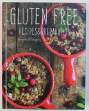 GLUTEN FREE RECIPES & PREPARATION , 2017