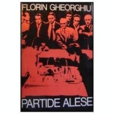 Partide alese-Florin Gheorghiu