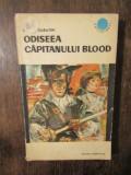 Odiseea căpitanului Blood - Rafael Sabatini