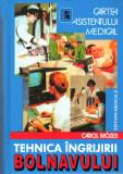 Tehnica ingrijirii bolnavului - Carol Mozes