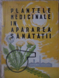 PLANTELE MEDICINALE IN APARAREA SANATATII - NECUNOSCUT
