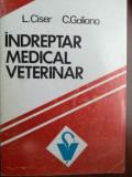 Indreptar medical veterinar- L. Ciser, C. Galiano