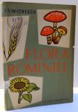 FLORA ROMANIEI- I. SIMIONESCU, EDITIA A IV A