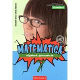 Matematica. Algebra, geometrie. Clasa a VII-a. Standard. Editia 2018 - 2019, autor Gheorghe Iurea