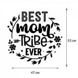 "Cumpara ieftin Sticker Mama ""Best mom tribe ever"", 45×47 cm, Alb, Oracal"