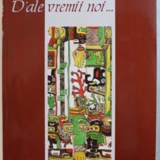 D'ALE VREMII NOI... de PAUL TROSC , 2006
