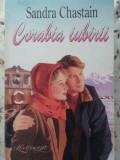 CORABIA IUBIRII-S. CHASTAIN, Danielle Steel