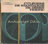 Culegere De Standarde De Desen Tehnic - E. Diaconescu, Al. Constantinescu