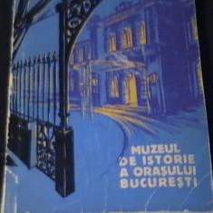 MUZEUL DE ISTORIE AL ORASULUI BUCURESTI-FLORIN GEORGESCU-PAUL  CERNOVODEANU=, Alta editura