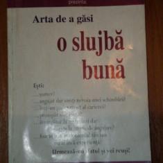 ARTA DE A GASI O SLUJBA BUNA de HELEN NEUMAN , 1994