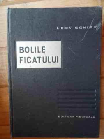 Bolile Ficatului - Leon Schiff ,532866