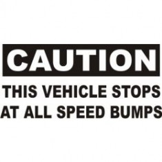 Stickere auto Caution this vehicle stops
