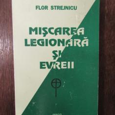 MISCAREA LEGIONARA SI EVREII - FLOR STREJNICU
