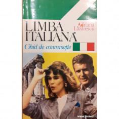 Limba italiana. Ghid de conversatie