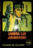 SAS Umbra lui Jirinovski