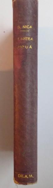 CARTE NOUA DE CULEGERI DE PLANURI, COMPOZITII, DISERTATII SI ANALIZE LITERARE de G. NICA, VOL I-IV 1925