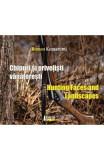 Chipuri si privelisti vanatoresti/ Hunting Faces and Landscapes - Romeo Komaromi
