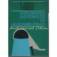 Exploatarea Sistemelor De Hidroamelioratii - C. Bara, I. Ionescu, C. Popescu