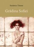 Gradina Sofiei | Suzanica Tanase, Casa de Pariuri Literare