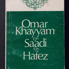Trei poeți persani (Omar Khayyam; Saadi; Hafez) (trad. Otto Starck)