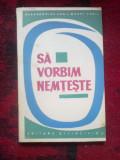 N8 ALEXANDRINE KHEIL, KURT KHEIL - SA VORBIM NEMTESTE