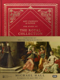 Art, Passion & Power The Story of the Royal Collection
