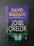 DAVID BALDACCI - JOCUL ORELOR (editie cartonata)