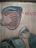 """Afis romanesc comunism, pictură pe tablă """"Feriti-va de accidente..."""", anii 60"""