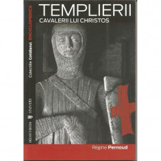 Colectiile Cotidianul. Enciclopedica. Templierii - Cavalerii lui Christos