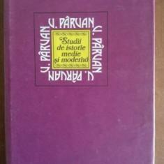 Studii de istorie medie si moderna- V. Parvan