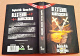 Blestemul Manuscrisului. Editura Tritonic, 2008 - Bogdan Hrib, Razvan Dolea