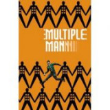 Multiple Man: It All Makes Sense In The End - Matthew Rosenberg