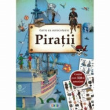 Piratii (carte cu autocolante)/Timo Schumacher