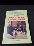 Manual de chirurgie și specialități înrudite
