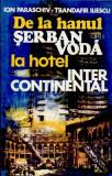De la hanul Serban Voda la Hotel Intercontinental (Ed. Sport Turism)
