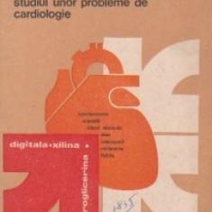 Contributii la studiul unor probleme de cardiologie