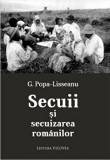 Secuii si secuizarea romanilor/G. Popa Lisseanu