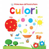Carte Editura Litera, Prima mea carticica litera. Culori