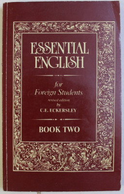 ESSENTIAL ENGLISH FOR FOREIGN STUDENTS , revised edition by C . E. ECKERSLEY , BOOK TWO , 1993 foto