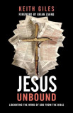 Jesus Unbound: Liberating the Word of God from the Bible, Paperback