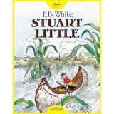 Carte Editura Arthur, Stuart Little, E.B. White