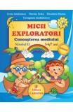 Micii exploratori cunoasterea mediului nivelul II 5-6,7 ani - Livia Andreescu