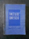 VOLTAIRE ROUSSEAU. Colectia TEXTE FILOZOFICE