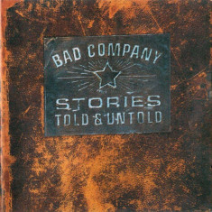 Bad Company Stories Told Untold (cd)