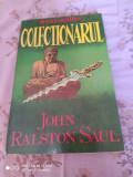 JOHN RALSTON SAUL: COLECTIONARUL