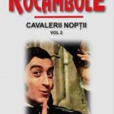 Rocambole vol. 12|Ultima aparitie a lui Rocambole-Ponson du Terrail(Aldo)