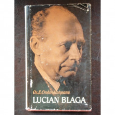LUCIAN BLAGA - OV.S. CROHMALNICEANU