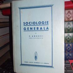 PETRE ANDREI - SOCIOLOGIE GENERALA , CRAIOVA , 1936
