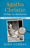 Cumpara ieftin Agatha Christie. Crime în devenire