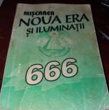 MISCAREA NOUA ERA SI ILUMINATII   666